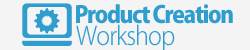 Product Creation Workshop